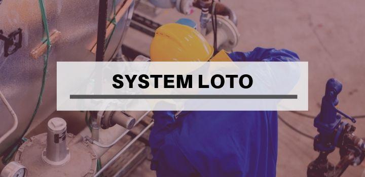 Czym jest system LOTO?