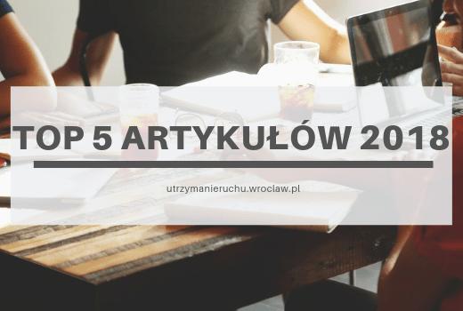 TOP 5 artykułów roku 2018