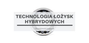Technologia łożysk hybrydowych